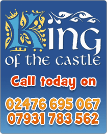 www.kingofthecastlecoventry.co.uk - Call today on 02476 695 067 / 07931 783 562